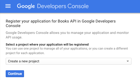 Screen capture of the first screen of the Google Developers Console that a returning user sees